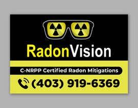 #24 pentru Advertising sign design for radon mitigation company de către alakram420
