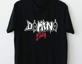 #80 for Shirt Design - Domino Bully by davitkovskam