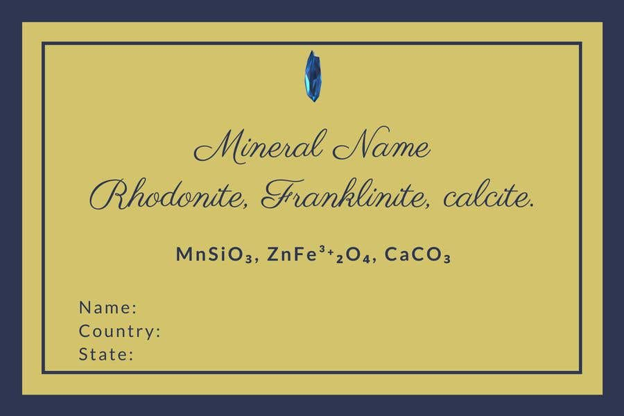 Bài tham dự cuộc thi #                                        97                                      cho                                         I need a simple template for a mineral label which is like a business card like card for identifying minerals like a name-tag