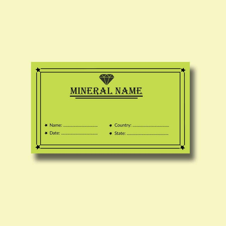 Bài tham dự cuộc thi #                                        104                                      cho                                         I need a simple template for a mineral label which is like a business card like card for identifying minerals like a name-tag