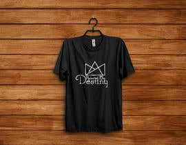 #5 for Ruler of my destiny t-shirt by printexpertbd