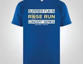 #172 untuk Summer Fun Rose Run Concert Series Logo for Tee shirts oleh nyarinafkah