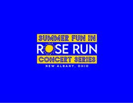 #161 for Summer Fun Rose Run Concert Series Logo for Tee shirts by MariaAkter17th