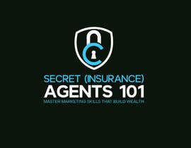 """#89 for New Logo for, """"Secret (Insurance) Agents 101: Master Marketing Skills That Build Wealth"""" by GDMrinal"""