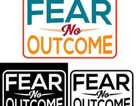 #669 cho Logo - Fear No Outcome bởi wonderclime45
