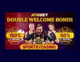 nº 27 pour Double Welcome Bonus Banner par savitamane212