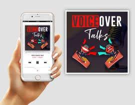 #17 para Design Cover Art for new Voiceover Themed Podcast por imranislamanik