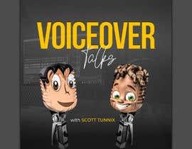 #20 para Design Cover Art for new Voiceover Themed Podcast por kamrul62