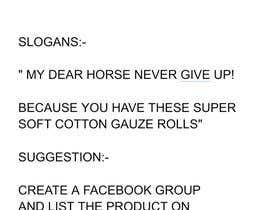 Nro 20 kilpailuun Help me to find marketing ideas for a cotton gauze roll for horses käyttäjältä Nomaanpatel313