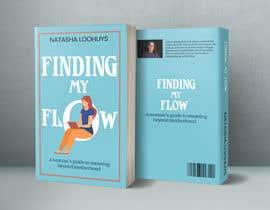LamiaIqbal tarafından Book Cover Design for Finding My Flow için no 140