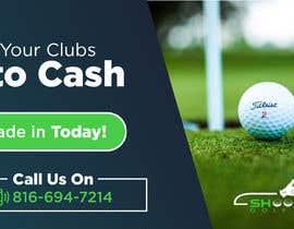 Nro 19 kilpailuun Golf Shop Advertising Pictures / Designs käyttäjältä viaplus