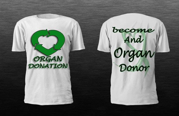 Konkurrenceindlæg #4 for Design a T-Shirt for organ donation
