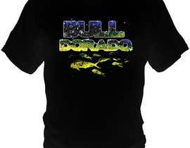 #24 cho Bull Dorado for a fishing shirt. bởi bacujkov
