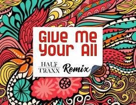 #9 untuk For Cover Art For A Remix oleh Alamin77777