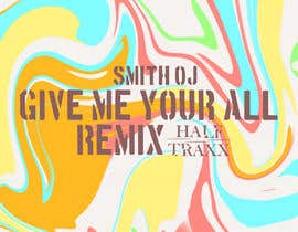 #15 untuk For Cover Art For A Remix oleh Alamin77777