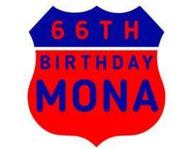 Nro 78 kilpailuun Mona's 66th birthday logo käyttäjältä freelancerbipla1