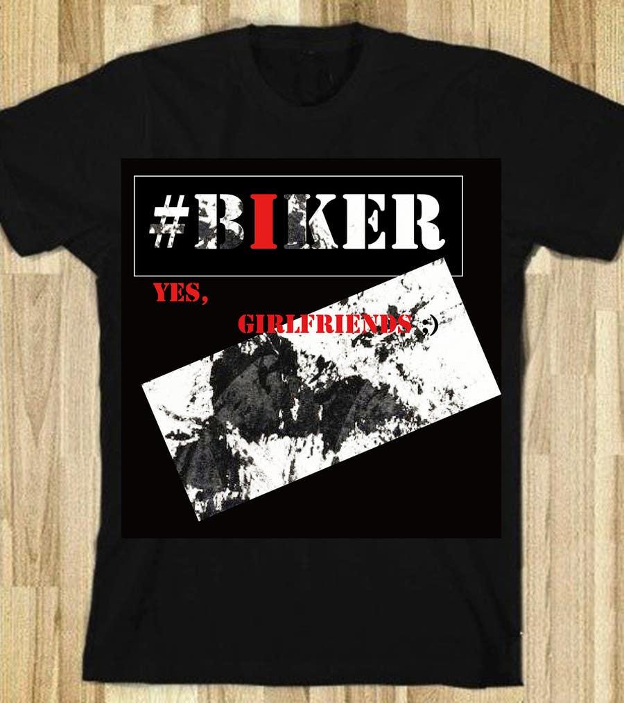 Penyertaan Peraduan #15 untuk Design a T-Shirt , hastag related