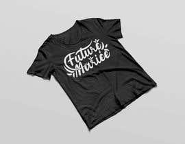 #63 untuk Create Design Text For T-Shirt (long term project) oleh rabbyrohomotula0