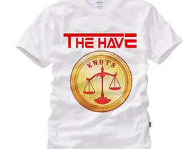 "nyomandavid tarafından T Shirt ""The Have Knots"" for Fortunate Clothing için no 16"