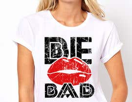 "#7 para Design a T-Shirt for ""Be Bad"" Design por ralfgwapo"
