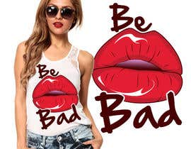 "#44 para Design a T-Shirt for ""Be Bad"" Design por ralfgwapo"
