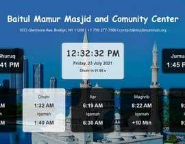 Číslo 7 pro uživatele Design a digital notice board for displaying in Mosque od uživatele abdullahalmamuna