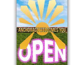 #56 untuk Create a Poster for my design concept - open for business - Anchorage Welcomes You oleh Zainali63601