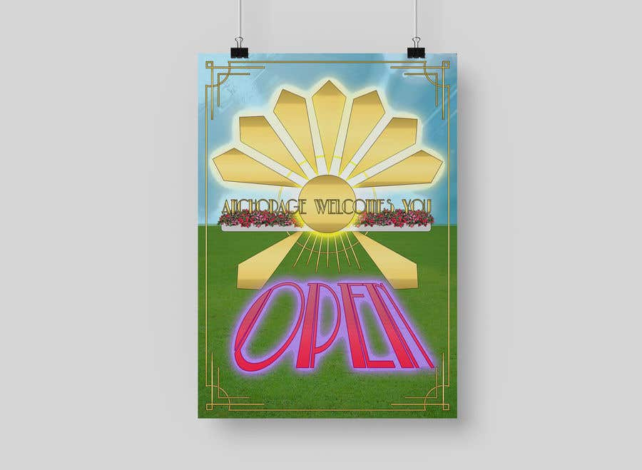 Penyertaan Peraduan #                                        42                                      untuk                                         Create a Poster for my design concept - open for business - Anchorage Welcomes You