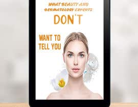 fatemaakterkeya1 tarafından Ebook cover for skin care (being collagen the most remarkable thing) için no 53