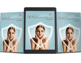 Design5747 tarafından Ebook cover for skin care (being collagen the most remarkable thing) için no 56