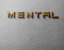 """#720 para LOGO DESIGN, ELECTRONICS, CABLES, MOBILE CASES ETC BRAND NEW """"MENTAL"""" por BMdesigen"""
