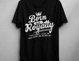 #234 для Need Shirt Design for Kingdom Collection от nazmul14595
