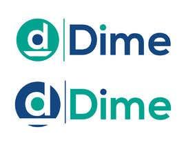 #157 for Design a logo for Dime(Be Original) by kuhinur7461