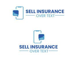 """#91 for Logo for """"Sell Insurance Over Text"""" by smabdulhadi3"""