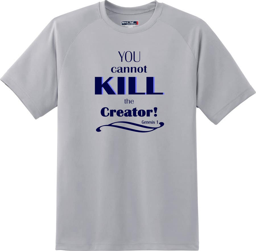 Entry 45 By Anhchi307 For Design A T Shirt For You Cannot Kill The