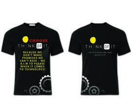 #63 untuk Design a T-Shirt for Think of IT oleh stevelim995