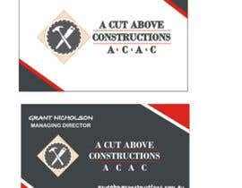#15 untuk Business Card & Renders for A Cut Above Constructions oleh Shrey0017