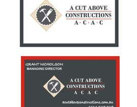 #16 untuk Business Card & Renders for A Cut Above Constructions oleh Shrey0017