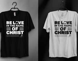 #120 untuk Be Love I.N.C. T-Shirt Design oleh kamrunfreelance8