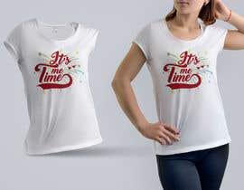 nº 232 pour It's Me Time Tshirt Design par palash66