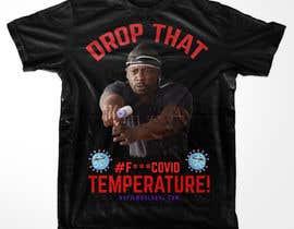 azhasan1212 tarafından Drop That Temperature!  #F***COVID için no 57