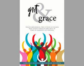 Nro 151 kilpailuun Grit&Grace käyttäjältä safihasan5226