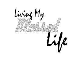 #20 para Living My BLESSED Life por SherryD45