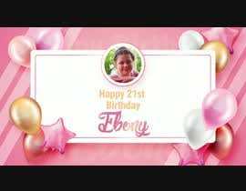 Kedarvishnoliya tarafından Produce a 21st Birthday Video için no 31