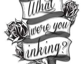 #71 para Design a Logo for 'What Were You Inking?' por biancajeswant