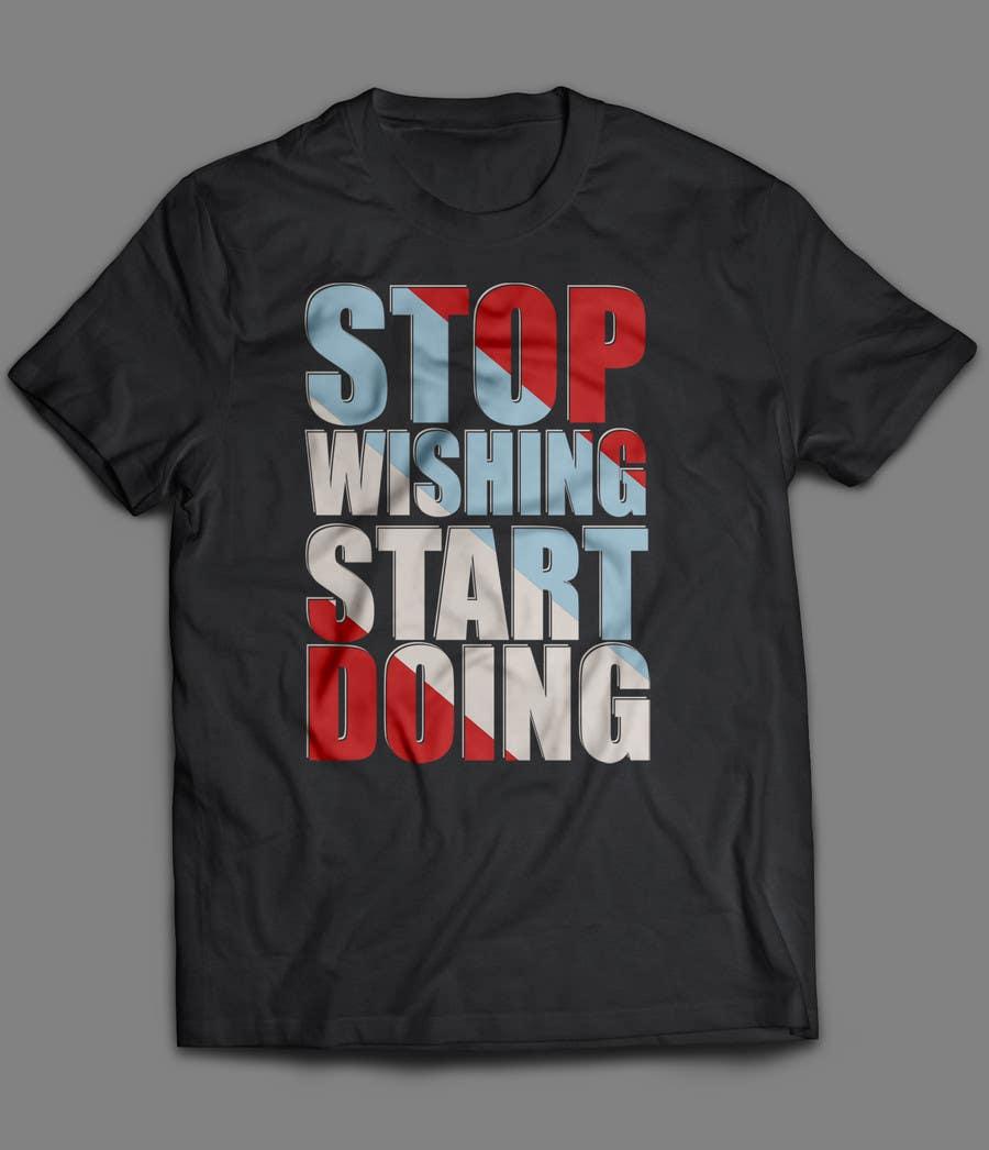 Konkurrenceindlæg #                                        6                                      for                                         Design a T-Shirt for Motivation Business