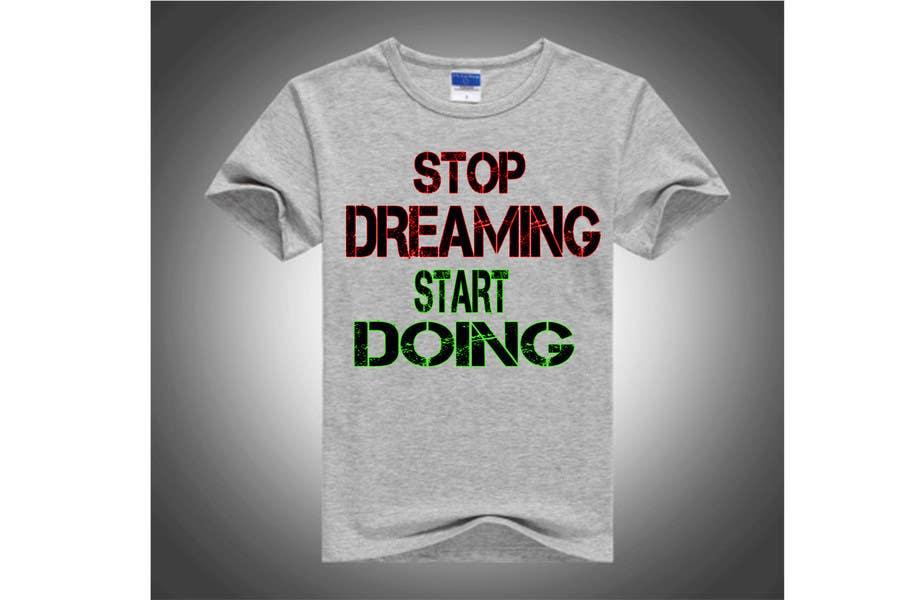 Konkurrenceindlæg #                                        21                                      for                                         Design a T-Shirt for Motivation Business