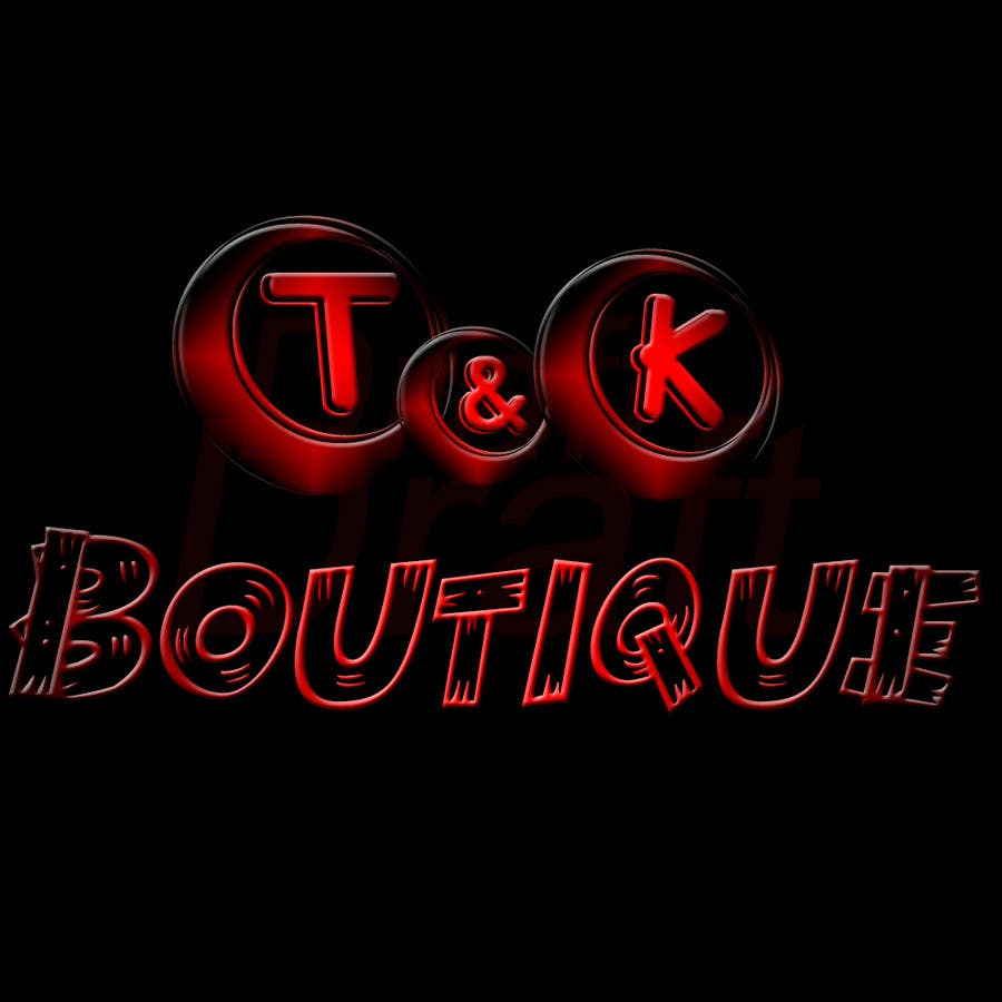 Contest Entry #                                        4                                      for                                         Design a Logo for T&K Boutique