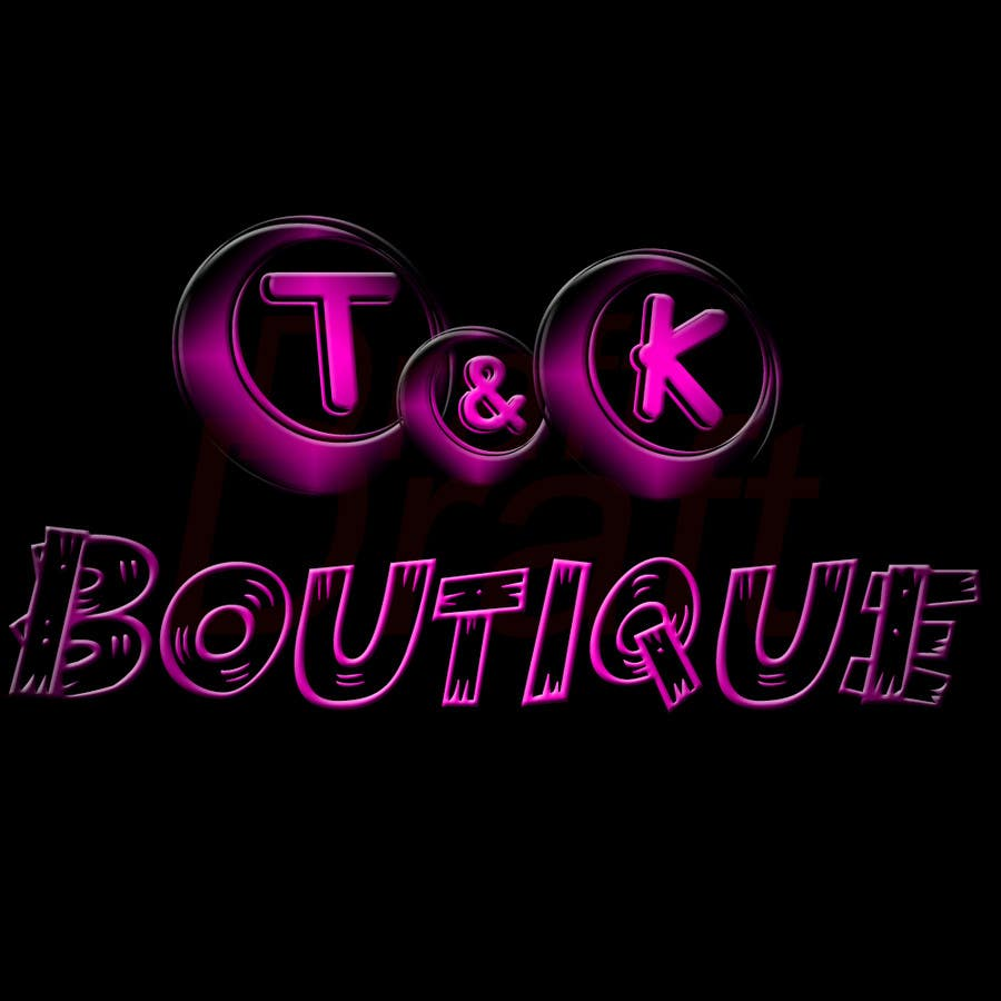 Contest Entry #                                        5                                      for                                         Design a Logo for T&K Boutique