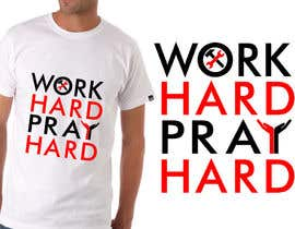 #6 for Work Hard Pray Hard by SheryVejdani